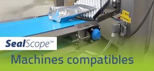 La liste des machines d'emballages compatibles avec SealScope™ augmente rapidement