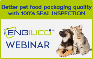 Better pet food packaging quality with 100% SEAL INSPECTION