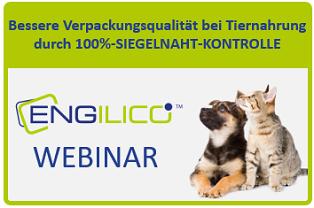 Engilico Webinar: Bessere Verpackungsqualität bei Tiernahrung durch 100%-Siegelnaht-Kontrolle
